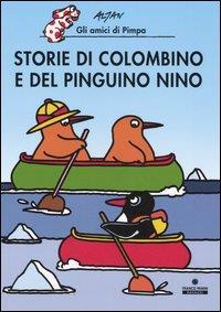 Storie di Colombino e del pinguino Nino
