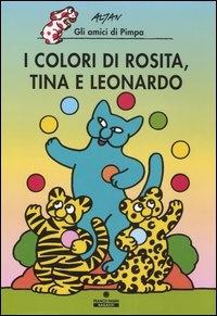 I colori di Rosita, Tina e Leonardo