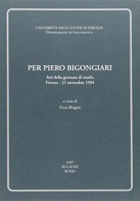 Per Piero Bigongiari