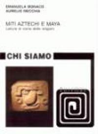 Miti aztechi e maya