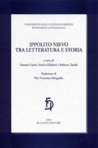 Ippolito Nievo tra letteratura e storia