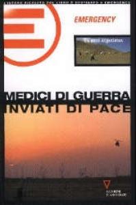 Medici di guerra inviati di pace