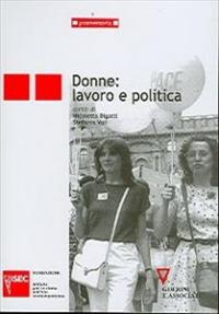Donne: lavoro e politica