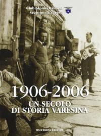 1906-2006, un secolo di storia varesina