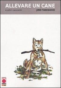 Allevare un cane e altri racconti