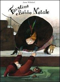 Faustina e Babbo Natale/ Anne Wilsdorf