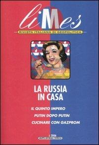 La Russia in casa