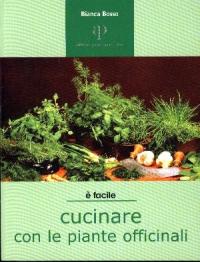 Cucinare con le piante officinali