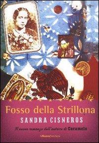 Fosso della Strillona e altri racconti