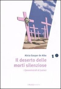 Il deserto delle morti silenziose