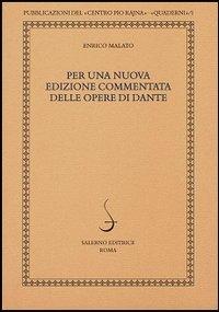 Per una nuova edizione commentata delle opere di Dante