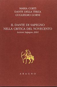 Il Dante di Sapegno nella critica del Novecento