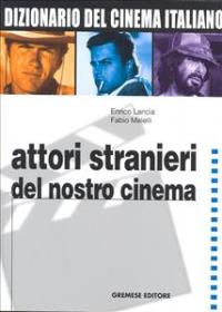 Vol. 4: Attori stranieri del nostro cinema