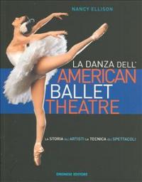 La danza dell'American Ballet Theatre