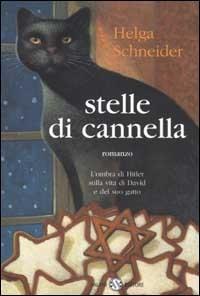 Stelle di cannella : romanzo / Helga Schneider