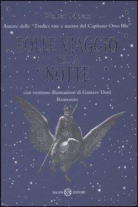 Folle viaggio nella notte : romanzo / Walter Moers ; con ventuno illustrazioni di Gustave Doré ; traduzione di Umberto Gandini