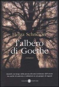 L'albero di Goethe : romanzo / Helga Schneider