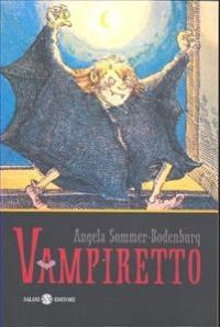 Vampiretto / Angela Sommer-Bodenburg ; illustrazioni di Amelie Glienke