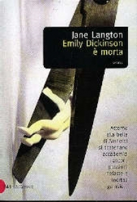 Emily Dickinson è morta / Jane Langton