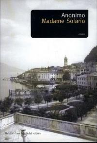 Madame Solario / Anonimo ; traduzione di Giorgio Flaccomio ; prefazione di Piero Gelli