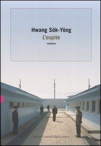 L'ospite / Hwang Sok-yong ; traduzione di Ombretta Marchetti