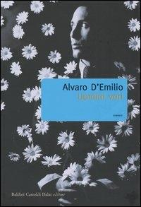 Uomini veri / Alvaro D'Emilio