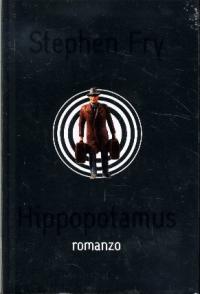 Hippopotamus / Stephen Fry ; traduzione di Paolo Canton
