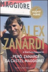 ...però, Zanardi da Castel Maggiore!