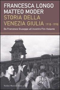 Storia della Venezia Giulia, 1918-1998
