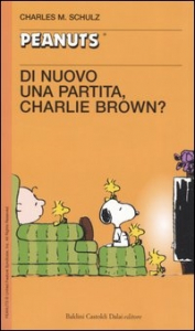 Di nuovo una partita, Charlie Brown?