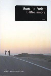 L'altro amore / Romano Forleo