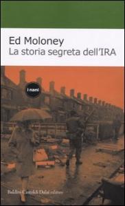 La storia dell'IRA