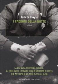 I padroni della notte / Trevor Hoyle ; traduzione di Giuliana Zeuli