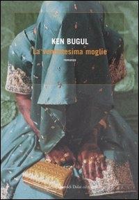 La ventottesima moglie / Ken Bugul ; traduzione di Christian Pastore