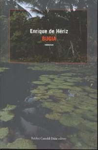 Bugia / Enrique de Hériz ; traduzione di Claudio Fiorentino