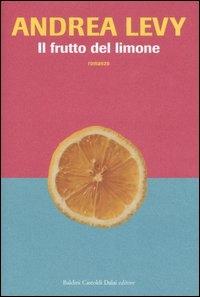 Il frutto del limone / Andrea Levy ; traduzione di Laura Prandino