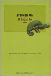 Il bugiardo / Stephen Fry ; traduzione di Marco Rossari