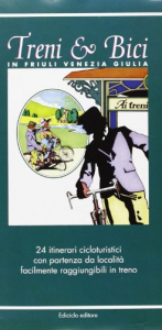Treni & bici in Friuli Venezia Giulia