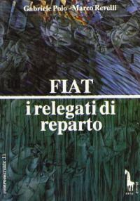Fiat: i relegati di reparto
