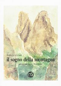 Il sogno della montagna