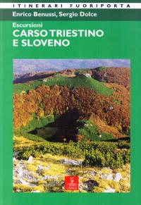 Escursioni sul Carso triestino e sloveno