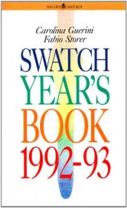 Swatch yearbook 1992/93 / Carolina Guerini, Fabio Storer