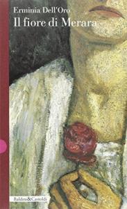 Il fiore di Merara / Erminia Dell'Oro