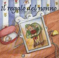 Il regalo del nonno / di Simonetta Anniballi ; colori di Rita Balestri