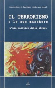 Il terrorismo e le sue maschere
