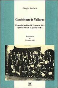 Camicie nere in Valdarno