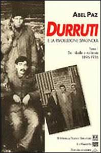 Durruti e la rivoluzione spagnola