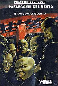 [Vol. 5]: Bosco d' ebano