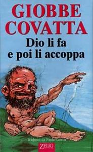 Dio li fa e poi li accoppa / Giobbe Covatta ; tradotto da Paola Catella