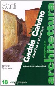 Carlo Emilio Gadda e Italo Calvino